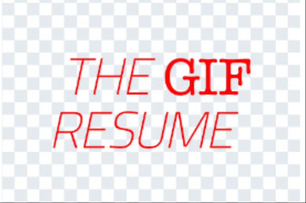 people are now making resumes entirely out of gifs   the creators    people are now making resumes entirely out of gifs